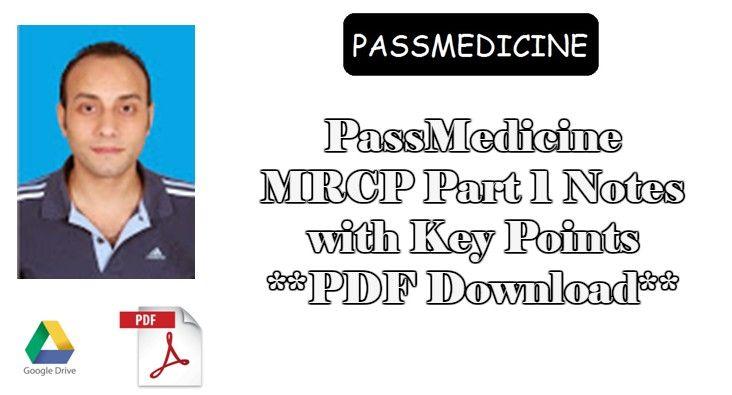 MRCP PassMedicine Notes