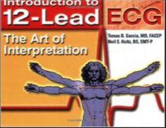 12-Lead ECG, The Art of Interpretation [Epub] - Garcia, Tomas B