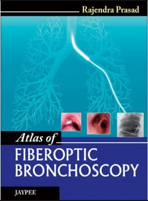Atlas of Fiberoptic Bronchoscopy (2014) [PDF]