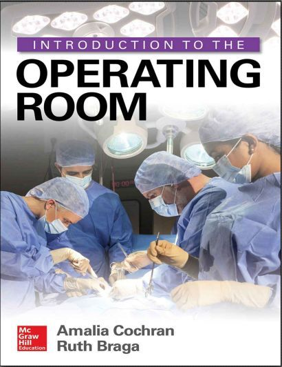 Introduction to the Operating Room - 1st Edition (2017) [PDF]