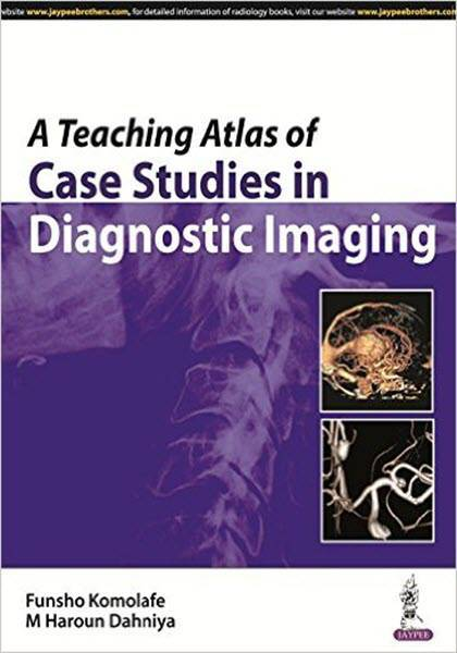 A Teaching Atlas of Case Studies in Diagnostic Imaging 2016 [pdf]