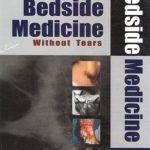 Bedside Medicine Without Tears