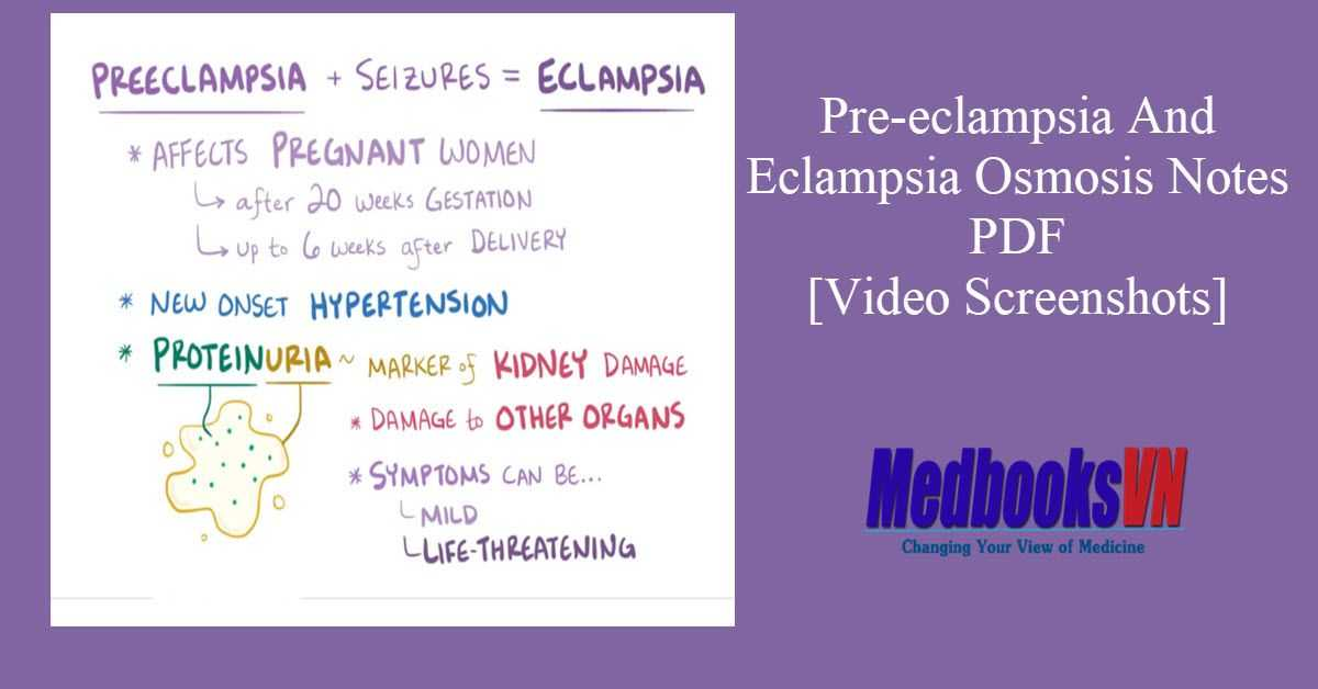 Pre-eclampsia And Eclampsia Osmosis Notes PDF [Video Screenshots]