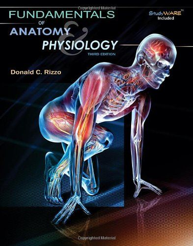 Fundamentals of Anatomy and Physiology, Third Edition