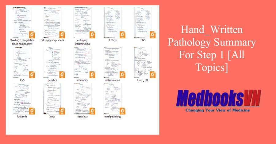 Hand_Written Pathology Summary For Step 1 [All Topics]