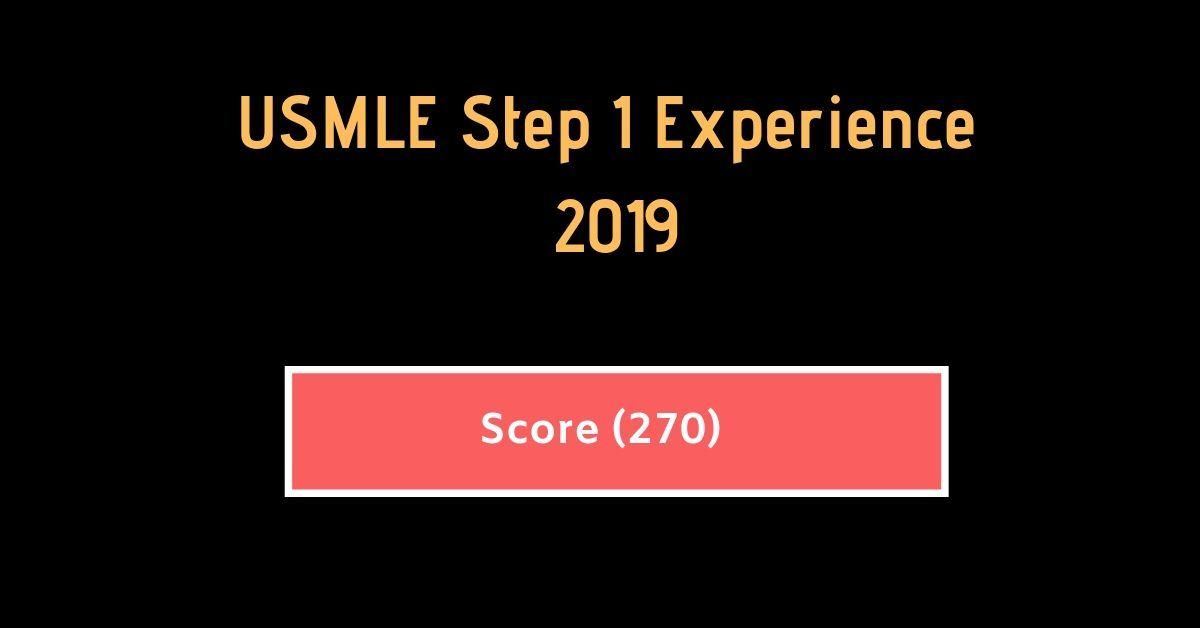 USMLE Step 1 Experience March 2019