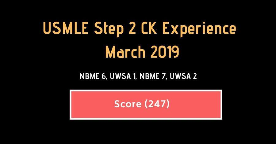 March 2019 USMLE Step 2 CK Experience {Score #247}