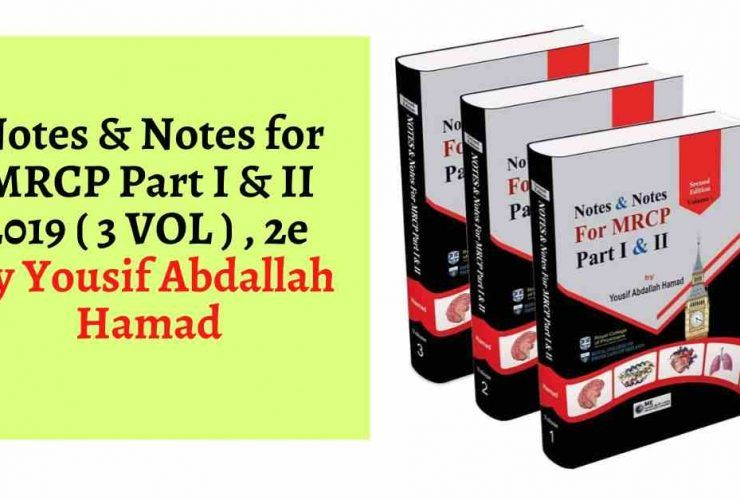Notes & Notes for MRCP Part I & II 2019 ( 3 VOL ) , 2e By Yousif Abdallah Hamad pdf