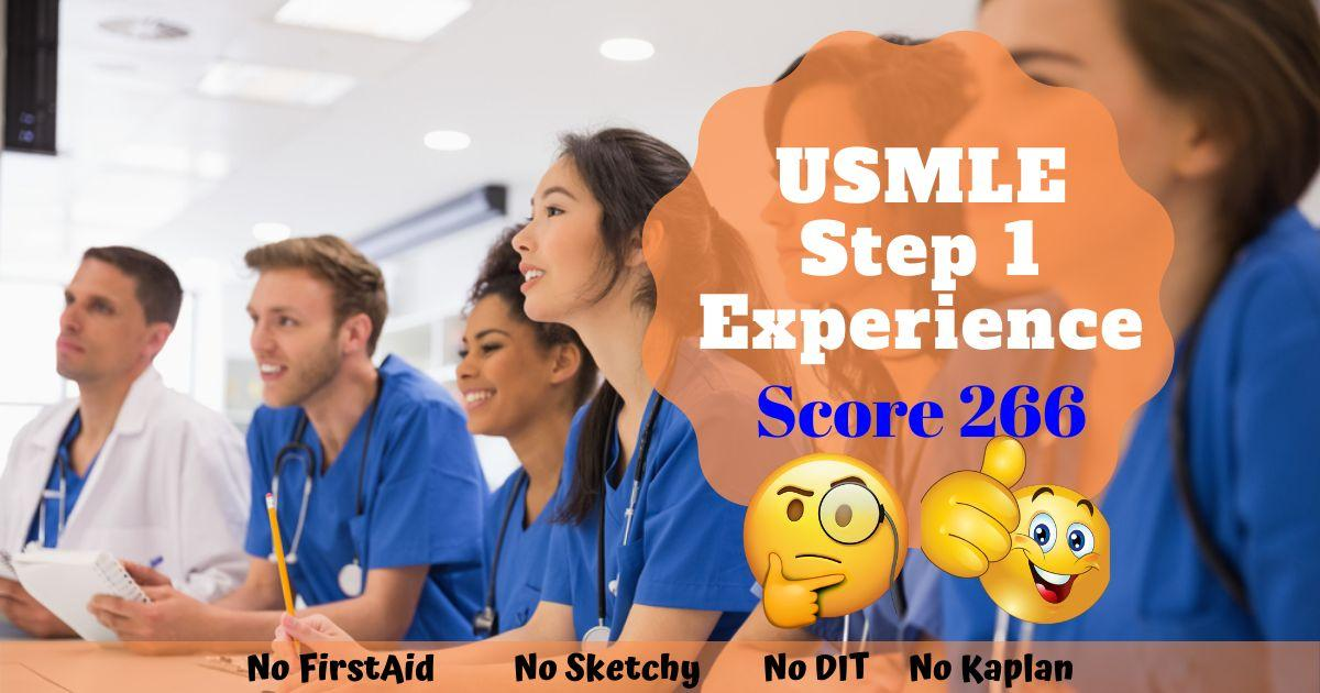 2019 IMG USMLE Step 1 Experience {Score #266} From Second Year in Medical School