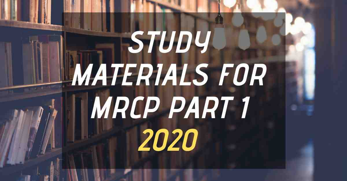 Updated MRCP Part 1 Study Materials 2020