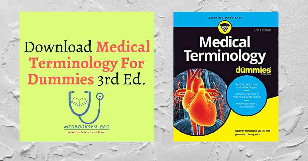 Medical Terminology For Dummies, 3rd Edition PDF