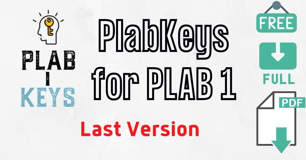 PlabKeys Version 2 for PLAB 1 2021 pdf