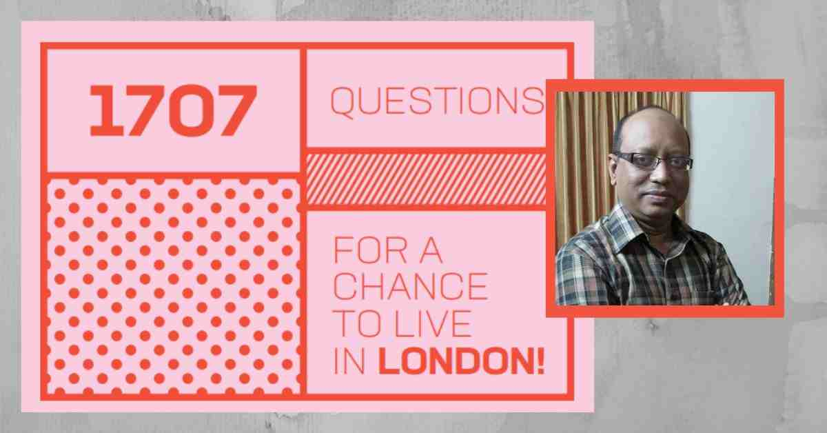 1707 Questions For A Chance to Live in London By Dr. Khalid Saifullah