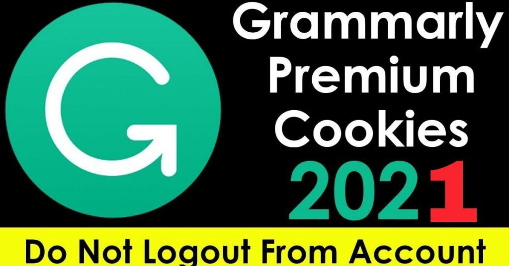 Get Grammarly Premium Account 2021