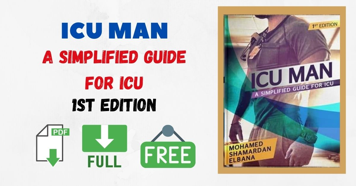 ICU MAN A SIMPLIFIED GUIDE FOR ICU