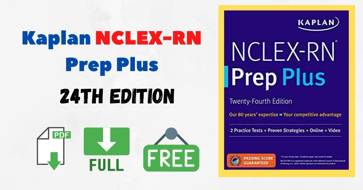 Kaplan NCLEX-RN Prep Plus, 24th Edition PDF