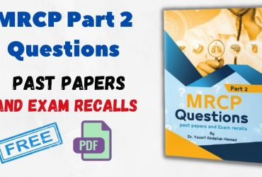 MRCP Part 2 Questions From Past Papers and Exam Recalls PDF